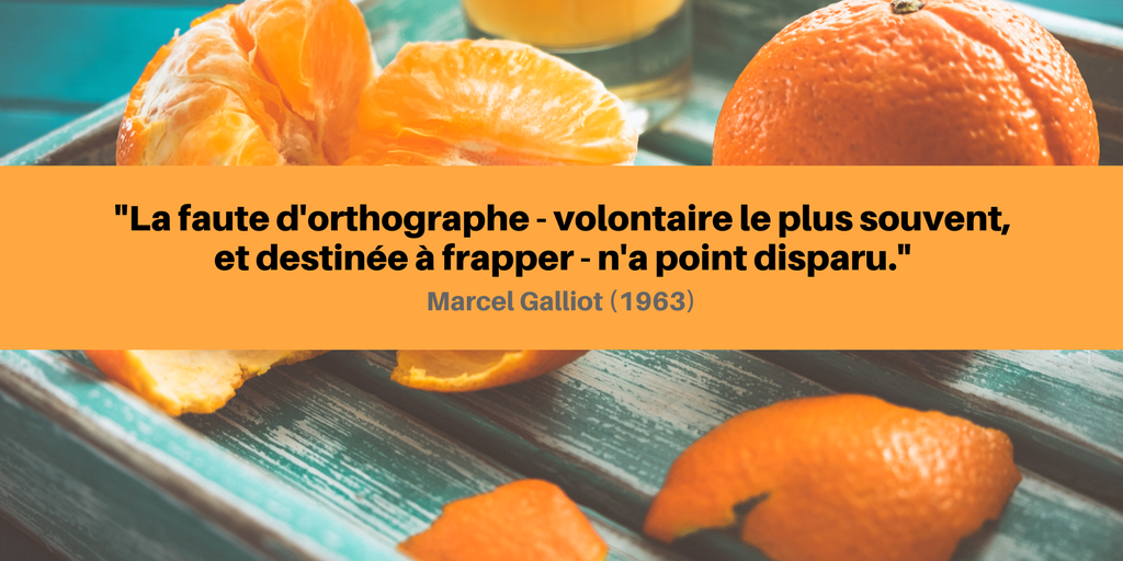 faute orthographe volontaire marcel galliot