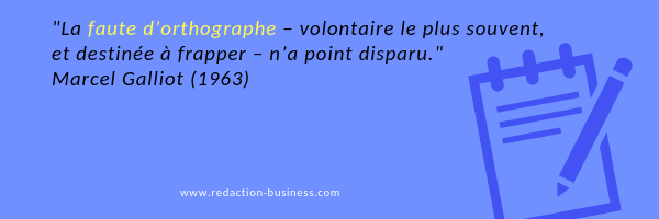 faute orthographe volontaire citation Marcel Galliot