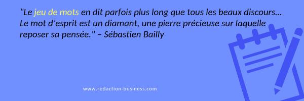 jeux de mots et buzz citation Sébastien Bailly
