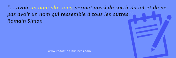 nom entreprise long citation Romain Simon